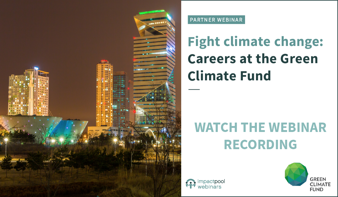 Watch the webinar   fight climate change   careers at the green climate fund d3a773f7 d91d 4dfc 933e 7c3fdad51237