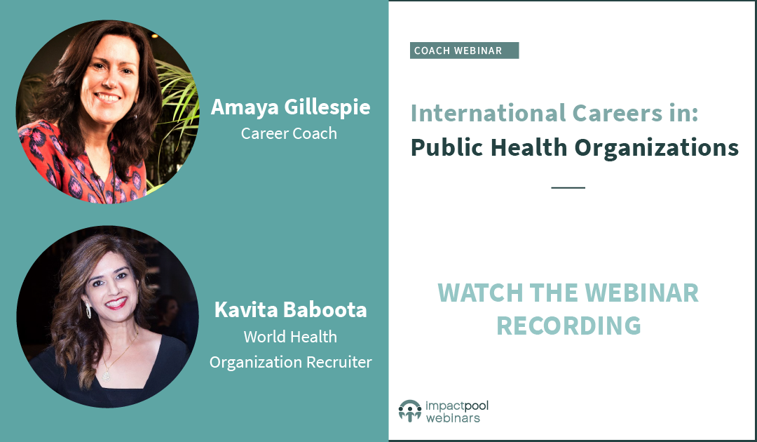 Watch the webinar   international careers public health organizations 26beec78 845b 48d1 8249 600b7d1bb0a0