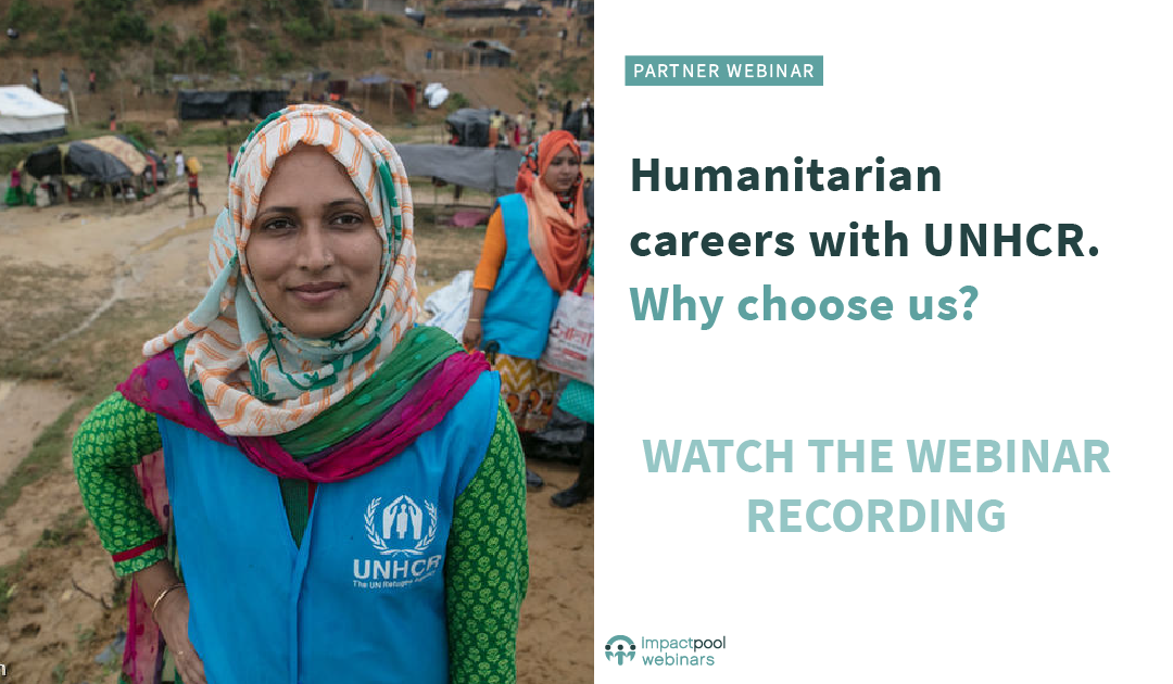 Watch the webinar humanitarian careers with unhcr d230229c a37f 4d2a 9765 5af1d1b7f00f